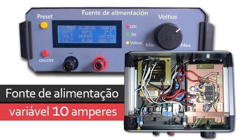 Fonte de alimentação variável 10 amperes